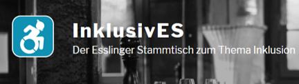 InklusivES  Der Esslinger Stammtisch zum Thema Inklusion