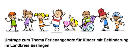 Umfrage zum Thema Ferienangebote für Kinder mit Behinderung im Landkreis Esslingen